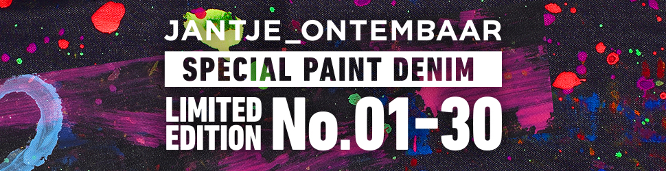 JANTJE_ONTEMBAAR SPECIAL PAINT DENIM LIMITED EDITION No.01-30
